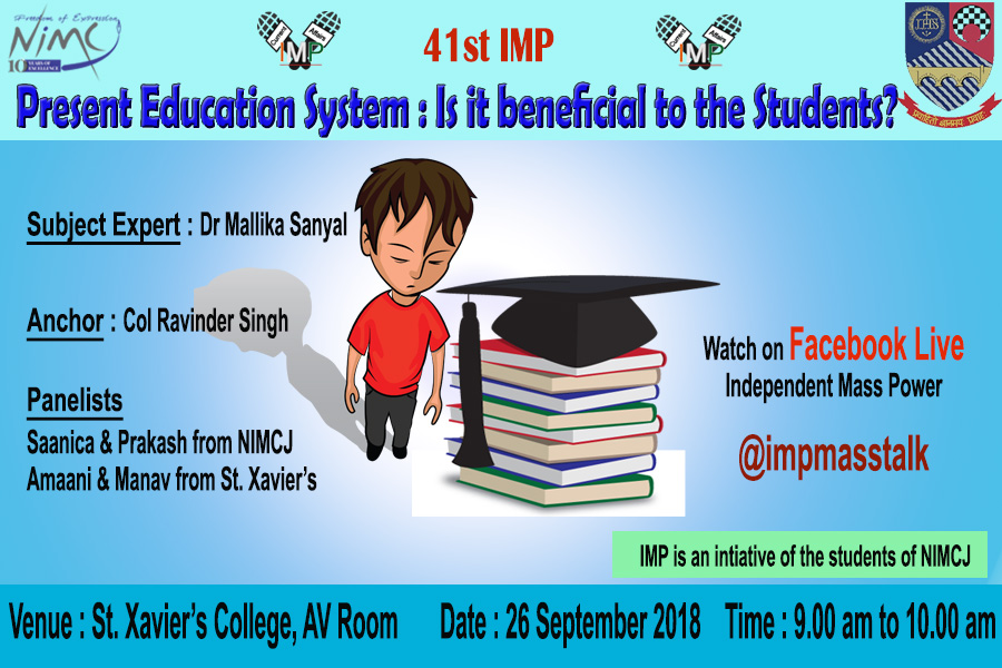 Highlights of 41st IMP : Present Education System- Is it beneficial for the Students?