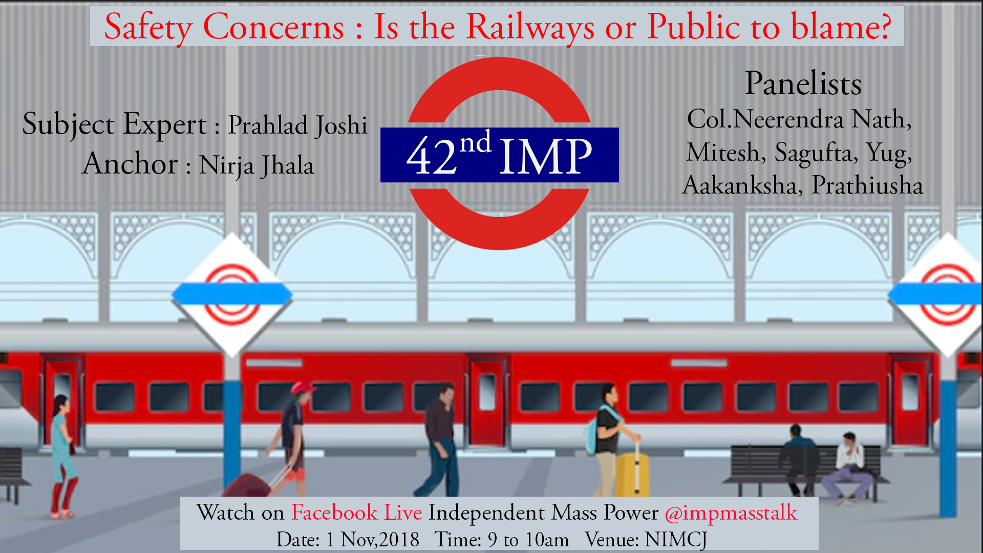 42nd IMP: Safety Concerns: Is the Railways or Public to blame?