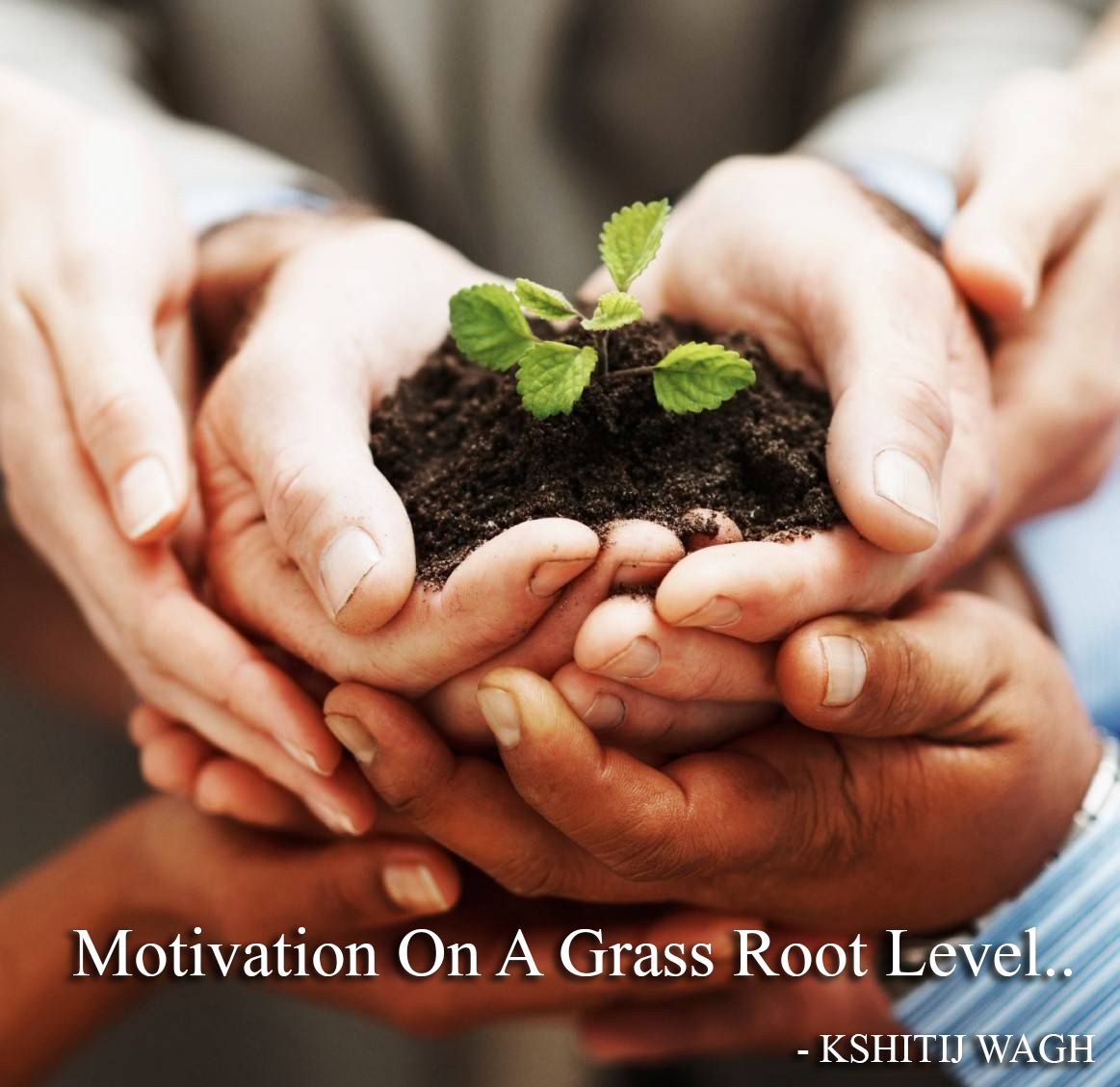 Motivation at a grass root level