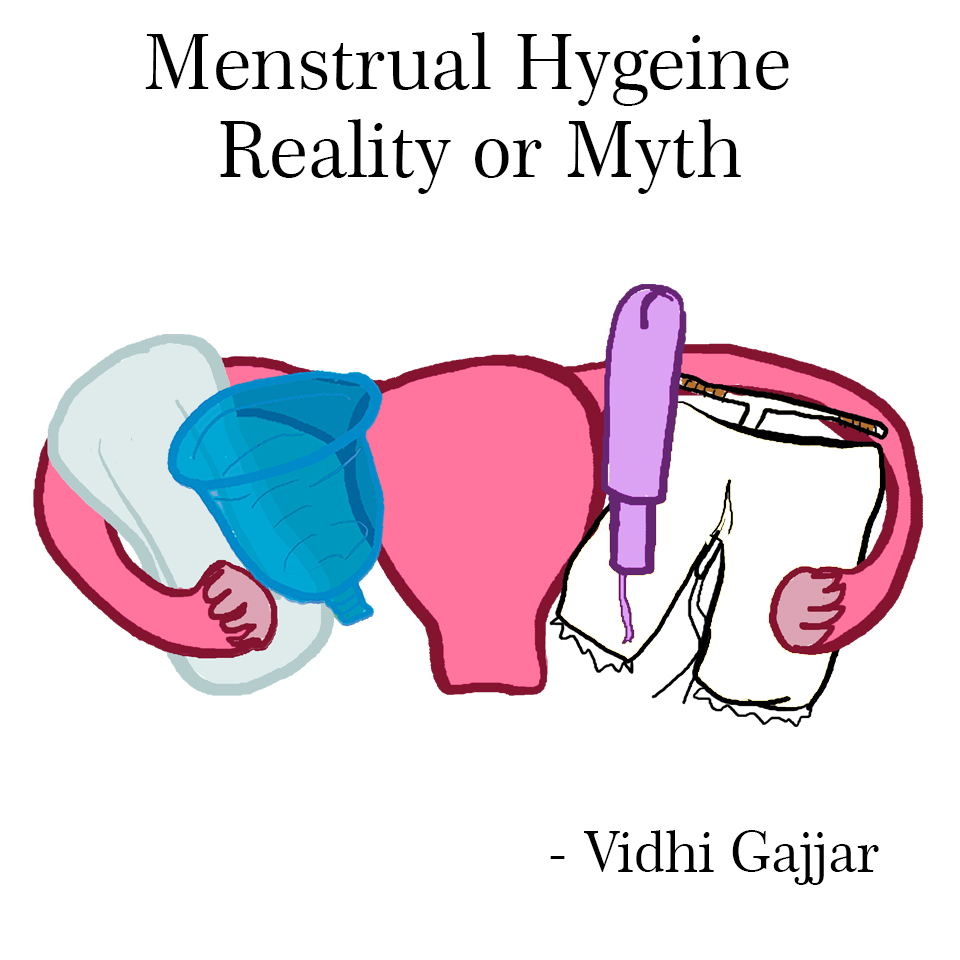 Menstrual Hygiene: Reality or myth