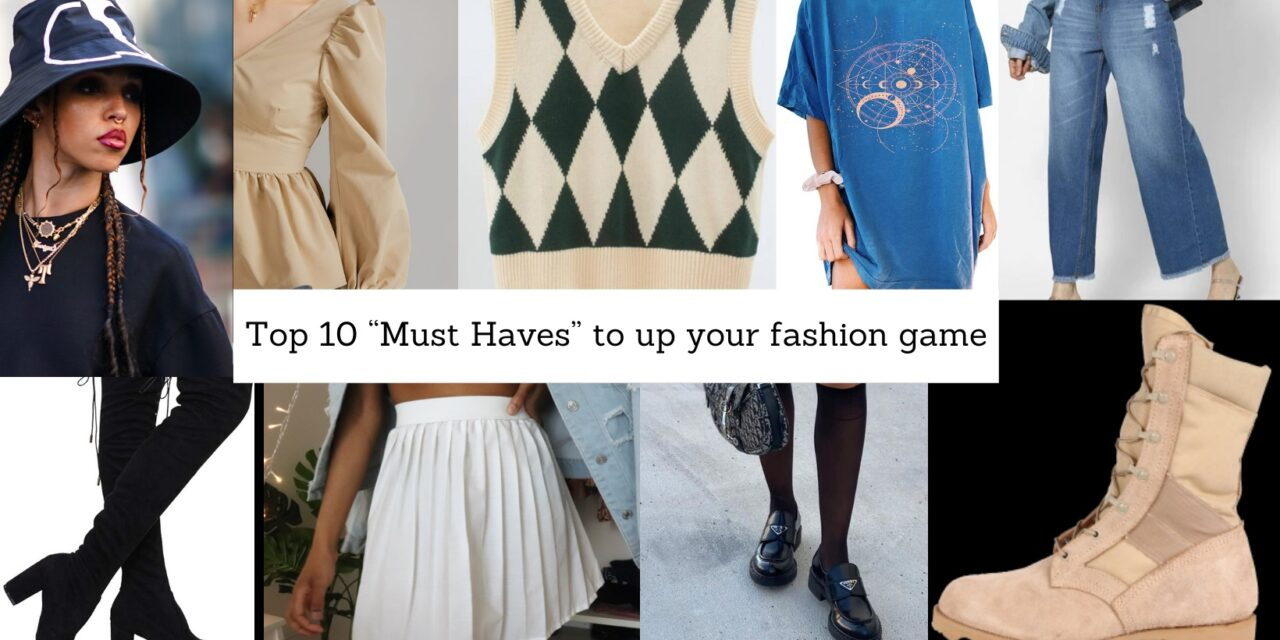 """Latest """"Must Haves"""" To Up Your Fashion Game"""