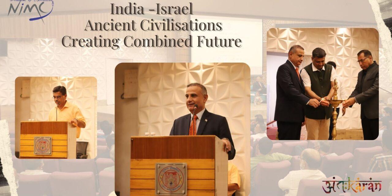 India-Israel: Ancient Civilisations Creating Combined Future